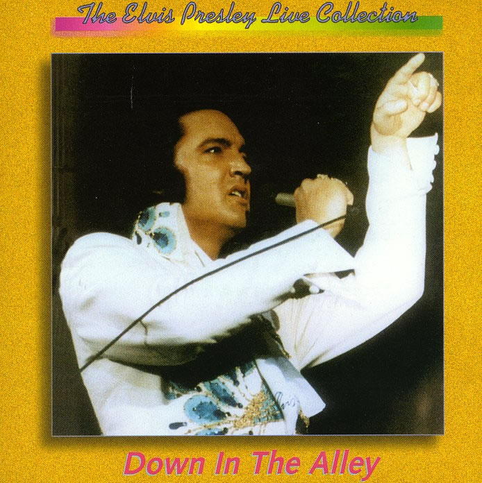 Elvis Presley - Down In The Alley, 08-19-1974